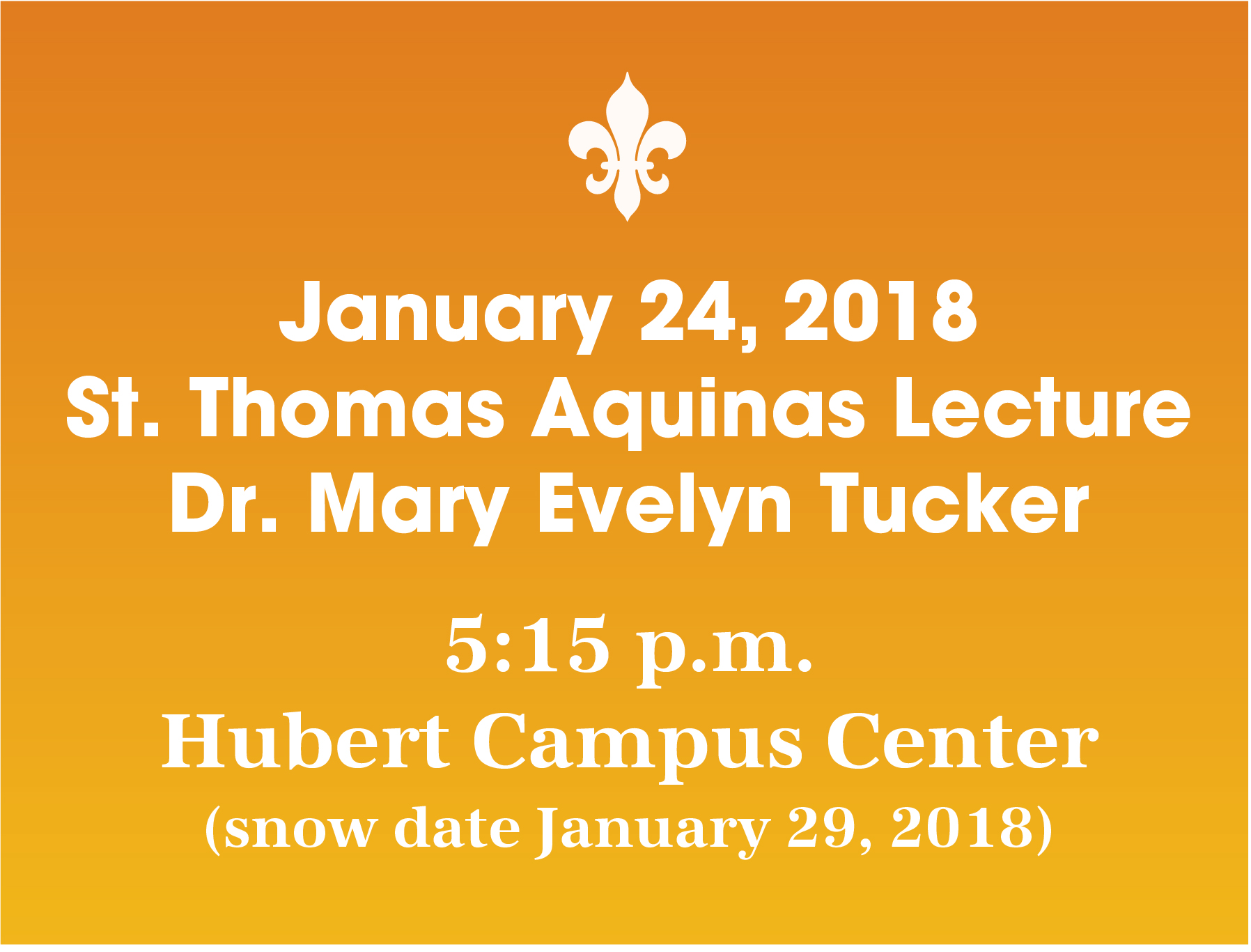 St. Thomas Aquinas Lecture Dr. Mary Evelyn Tucker